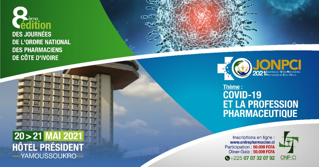 JOURNEES DE L'ORDRE NATIONAL DES PHARMACIENS DE COTE D'IVOIRE JONPCI 2021 8ième Edition