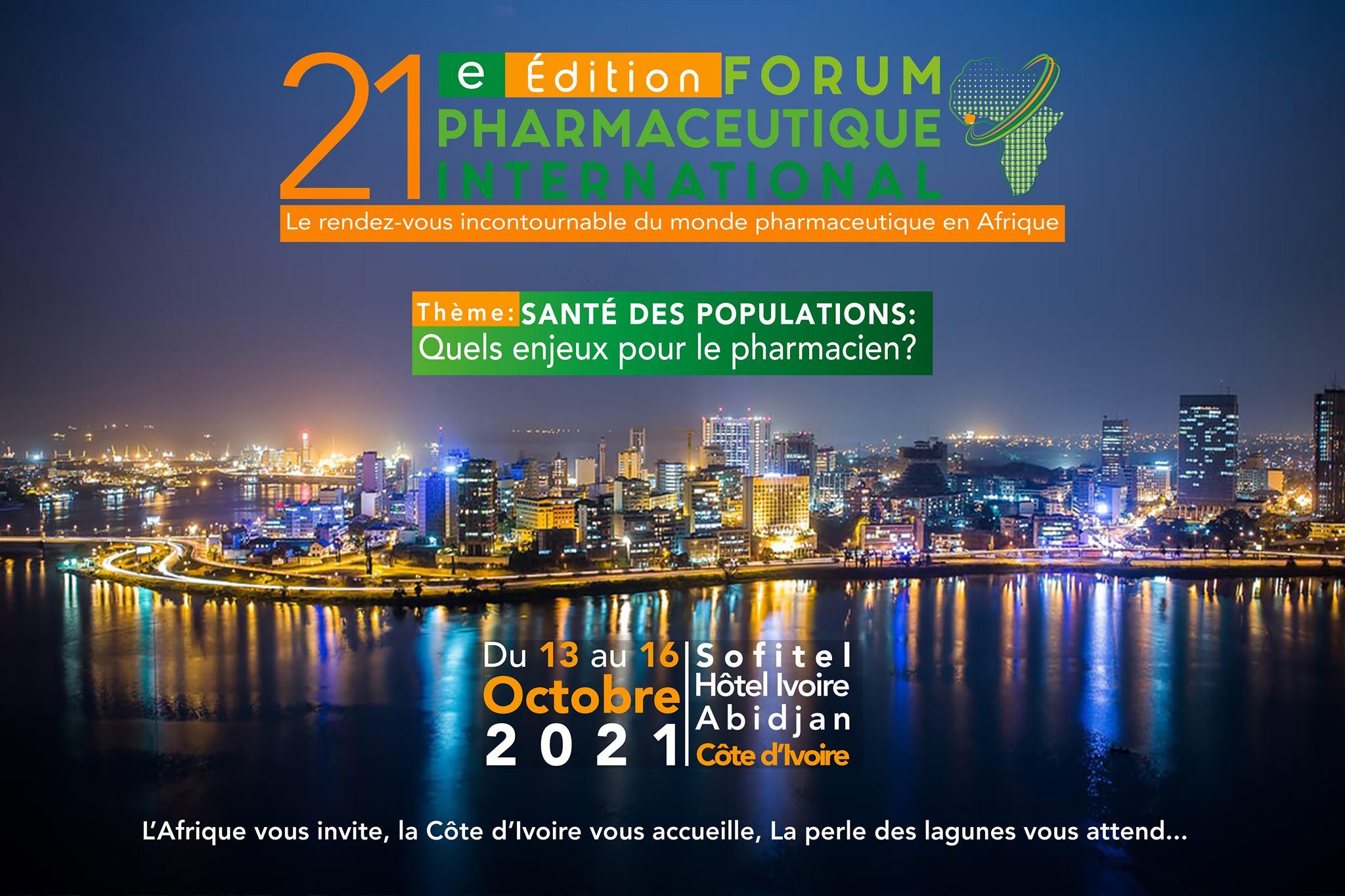 FORUM PHARMACEUTIQUE INTERNATIONAL-ABIDJAN 2021
